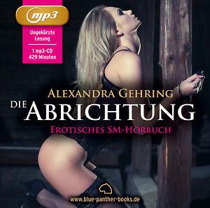 Die-Abrichtung-Erotisches-Hoerbuch-MP3-CD-Alexandra-Gehring-blue-panther-books