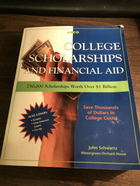 College Scholarships and Financial Aid by Schwartz, John  Soft Cover Book