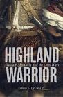 Highland Warrior: Alasdair Maccolla and the Civil Wars by David Stevenson (Paperback, 2014)
