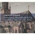 Northern Baroque: Sweelinck, Buxtehude & Co. (2015)