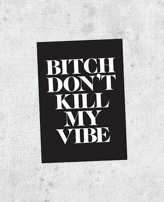 Kendrick Lamar Sticker - Bitch, Don't Kill My Vibe, Good Kid, M.A.A.D City kanye