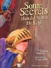Some Secrets Should Never Be Kept by Jayneen Sanders (Paperback / softback, 2011)