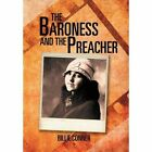The Baroness and the Preacher by Billie Conner (Hardback, 2011)