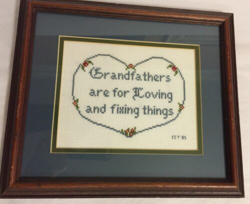 "Grandfathers Finished Framed Cross Stitch 11x12 "" Are For Loving And Fixing"""