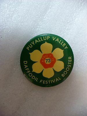NF- 1973 PUYALLUP VALLEY DAFFODIL FESTIVAL  BOOSTER PIN BADGE  #22356