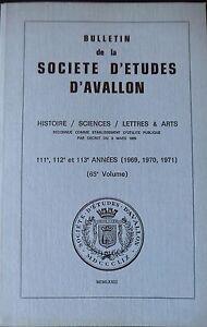 Bulletin-de-la-Societe-d-039-Etudes-d-039-Avallon-volume-65-annees-1969-1970-1971
