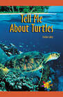 Tell Me about Turtles by Kristine Lalley (Paperback / softback, 2001)
