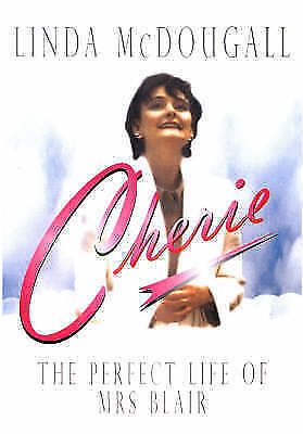 "1 of 1 - ""VERY GOOD"" Cherie - The Perfect Life of Mrs Blair, McDougall, Linda, Book"