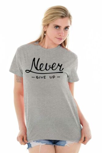 Never Give Up Motivational Inspirational Gym T-Shirts T Shirts Tees For Womens