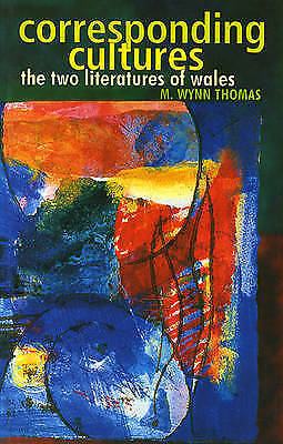 (Very Good)-Corresponding Cultures  the two literatures of Wales (Paperback)-M.W