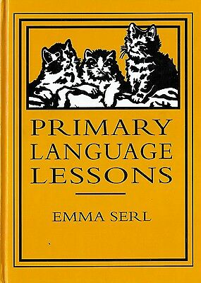 Primary Language Lessons by Emma Serl (1996, Hardcover) Grammar