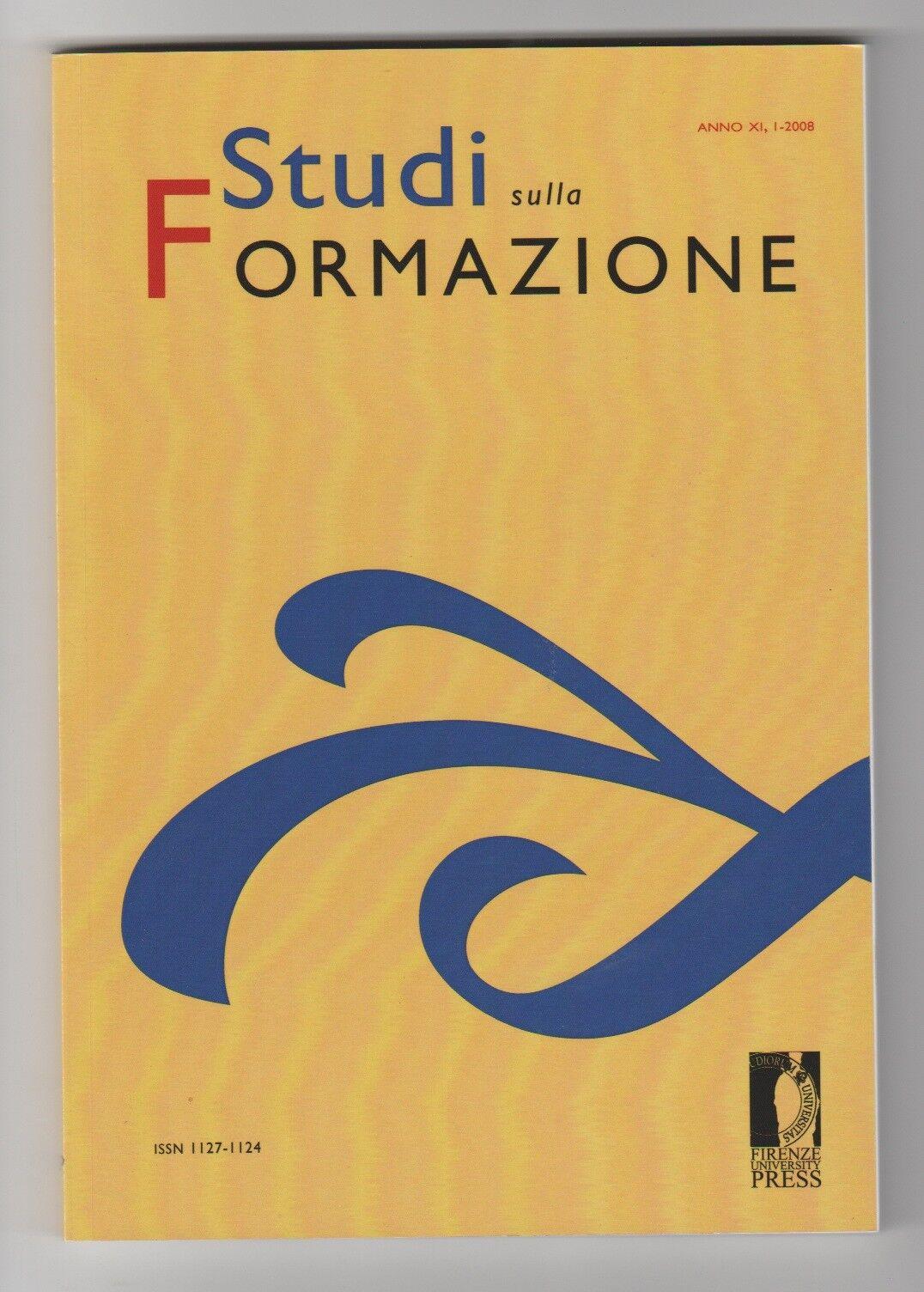 Studi sulla formazione anno XI n° 1 2008 - Firenze University Press