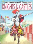 Knights and Castles Usborne Time Traveller Judy Hindley 0746030754