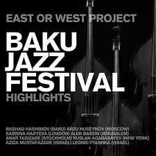 CD Baku Jazz Festival highlights di East Or West Project 2cds