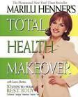Marilu Henner's Total Health Makeover by Marilu Henner (Paperback, 2001)