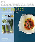 Steaming Basics: 97 Recipes Step-by-step by Orathay Guillamont (Paperback, 2010)