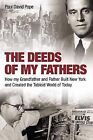 The Deeds of My Fathers by Paul David Pope (Hardback, 2011)