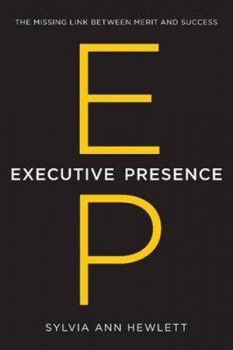 1 of 1 - Executive Presence: Missing Link Between Merit & Success.HEWLETT.LIKE NEW lnf827