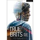 True Brits by Vinay Patel (Paperback, 2014)