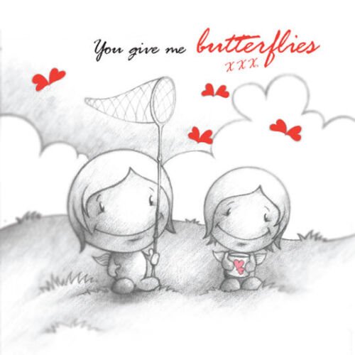 romantic or what? /'You Give Me Butterflies/' Cupids Birthday Valentines Card