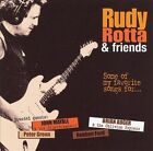 Some of My Favourite Songs by Rudy Rotta Band (CD, Mar-2006, Pepper Cake)
