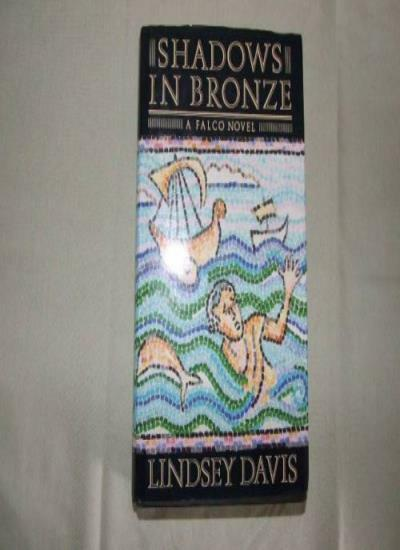 Shadows In Bronze: A Falco Novel,Lindsey Davis