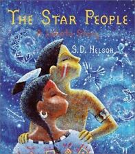 The Star People: A Lakota Story, S. D. Nelson, Good Book