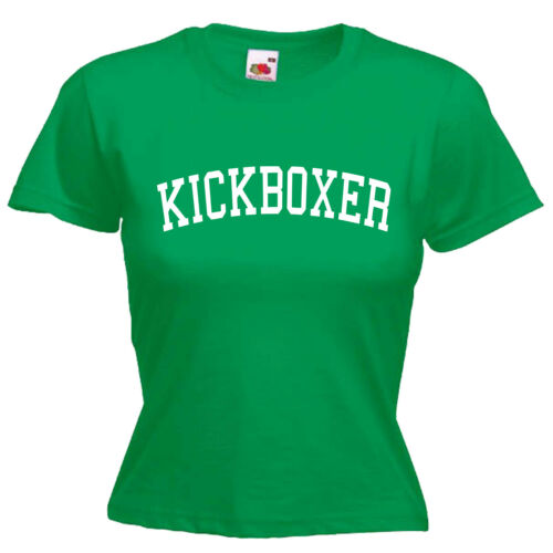Kickboxer Kickboxing Ladies Womens Lady Fit T Shirt