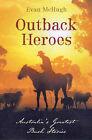 Outback Heroes by Evan McHugh (Paperback, 2004)