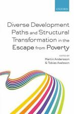 DIVERSE DEVELOPMENT PATHS AND STRUCTURAL TRANSFORMATION IN THE ESCAPE FROM POVER