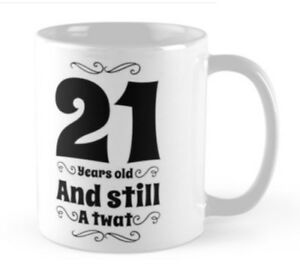 Image Is Loading 21 21st Birthday Gift Idea Funny Mug Cup