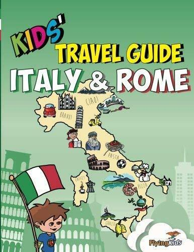 Kids' Travel Guide - Italy & Rome: The fun way to discover Italy & for kids: 8