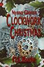Nyssa Glass's Clockwork Christmas by H L Burke (Paperback / softback, 2016)