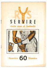 SERVIRE RIVISTA ROVER DI LOMBARDIA NOVEMBRE DICEMBRE 1960 SCOUT SCOUTISMO