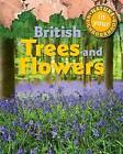 British Trees and Flowers by Clare Collinson (Hardback, 2015)