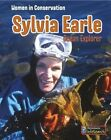 Sylvia Earle: Ocean Explorer by Dennis Fertig (Paperback / softback, 2014)