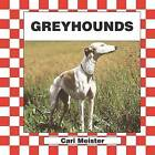 Greyhounds by Cari Meister (Hardback, 2002)