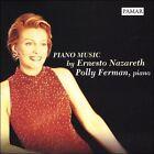 Piano Music by Ernesto Nazareth (CD, Jul-2004, PAMAR)