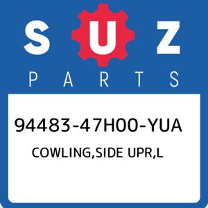 94483-47H00-YUA-Suzuki-Cowling-side-upr-l-9448347H00YUA-New-Genuine-OEM-Part
