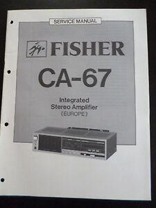 100% Wahr Original Service Manual Fisher Integrated Stereo Amplifier Ca-67 Eine VollstäNdige Palette Von Spezifikationen