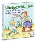 Bibelgeschichten zum Nachspielen und Mitmachen von Susanne Brandt (2012, Taschenbuch)