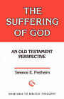 Suffering of God: Old Testament Perspective by Terence E. Fretheim (Paperback, 1959)