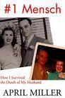 1 Mensch: How I Survived the Death of My Husband by April Miller (Paperback / softback, 2001)