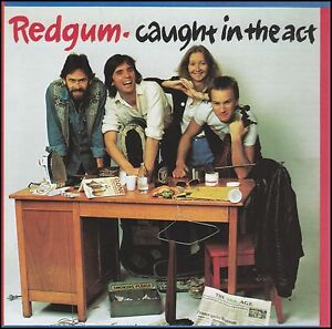 REDGUM-CAUGHT-IN-THE-ACT-CD-LIVE-I-WAS-ONLY-19-JOHN-SCHUMANN-NEW