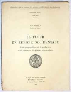 LA-FLEUR-EN-EUROPE-OCCIDENTALE-Plantes-ornementales-Paul-CASTELA-1968-Botanique
