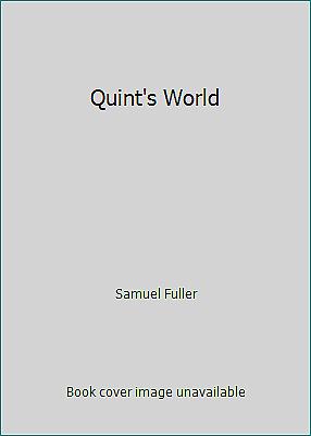 Quint's World by Samuel Fuller