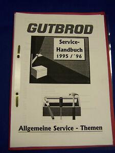 Service-Handbuch-1995-1996-Gutbrod-allgemeine-Themen-Raritaet