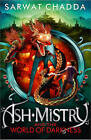 Ash Mistry and the World of Darkness (The Ash Mistry Chronicles, Book 3) by Sarwat Chadda (Paperback, 2013)