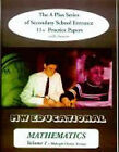 Mathematics (multiple Choice Format): The A Plus Series of Secondary School Entrance 11+ Practice Papers (with Answers): v. 1 by Mark Chatterton (Paperback, 2003)