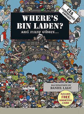 1 of 1 - Where's Bin Laden: CIA Undercover Edition by Daniel Lalic, Xavier Waterkeyn (Har